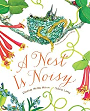 A Nest Is Noisy av Dianna Hutts Aston