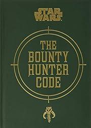 Star Wars®: The Bounty Hunter Code –…