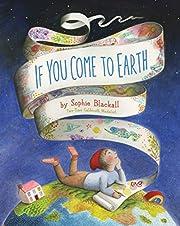 If You Come to Earth por Sophie Blackall