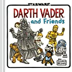 Darth Vader and Friends (Star Wars) by…