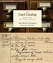 The Card Catalog: Books, Cards, and Literary…
