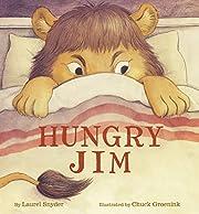 Hungry Jim de Laurel Snyder