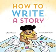 How to Write a Story: (Read-Aloud Book,…