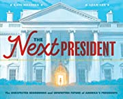 The Next President: The Unexpected…
