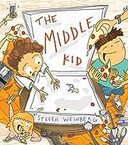 The Middle Kid – tekijä: Steven Weinberg
