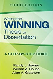 Writing the Winning Thesis or Dissertation:…