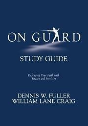 On Guard Study Guide af William Lane Craig