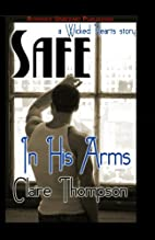 Safe In His Arms (Wicked Hearts, #2) by…