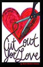 Cut Out for Love by Beth McGirt Adams