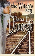 The Witch's Key by Dana E. Donovan