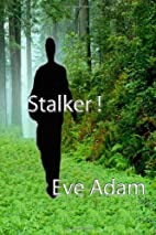 Stalker! (Kristy Maxwell adventures) by Eve…