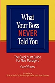 What Your Boss Never Told You: The Quick…