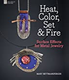 Heat, Color, Set & Fire: Surface Effects for…