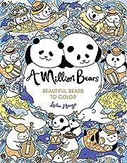 A Million Bears: Beautiful Bears to Color (A…