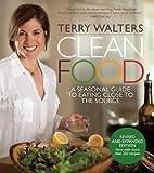 Clean Food, Revised Edition: A Seasonal…