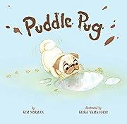 Puddle Pug de Kim Norman