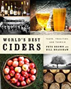 World's Best Ciders: Taste, Tradition,…