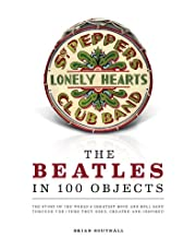 The Beatles in 100 Objects av Brian Southall