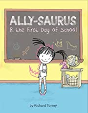 Ally-saurus & the First Day of School de…