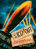 Get the Led out : how Led Zeppelin became the biggest band in the world / Denny Somach ; foreword by Carol Miller