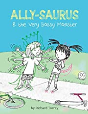 Ally-saurus & the Very Bossy Monster por…