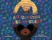 Are Your Stars Like My Stars? by Leslie…