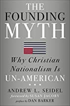 The Founding Myth: Why Christian Nationalism…