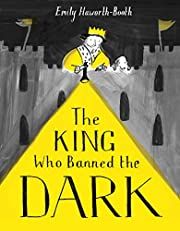 The King Who Banned the Dark de Emily…