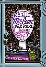 Martin McLean, Middle School Queen af Alyssa…