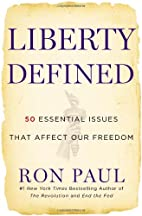 Liberty Defined: 50 Essential Issues That…