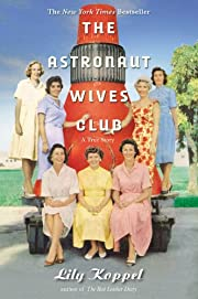 The Astronaut Wives Club: A True Story af…