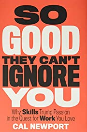 So Good They Can't Ignore You: Why…