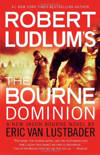 Robert Ludlum's The Bourne Dominion, Van Lustbader, Eric