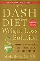 The Dash Diet Weight Loss Solution: 2 Weeks…