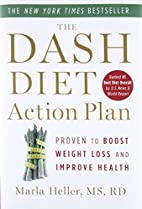 The DASH Diet Action Plan: Proven to Lower…