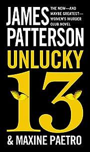 Unlucky 13 (Women's Murder Club) –…
