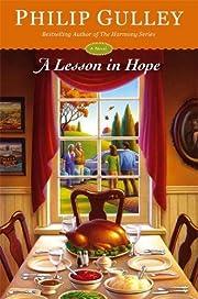 A Lesson in Hope: A Novel av Philip Gulley