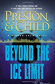 Beyond the Ice Limit: A Gideon Crew Novel…