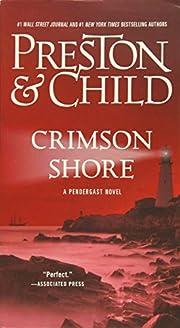 Crimson Shore (Agent Pendergast series) af…