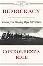 Democracy: Stories from the Long Road to…