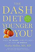 The DASH Diet Younger You: Shed 20…