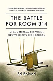 The battle for Room 314 : my year of hope…