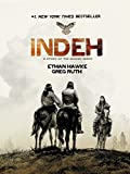 Indeh : a story of the Apache wars / Ethan Hawke ; Greg Ruth
