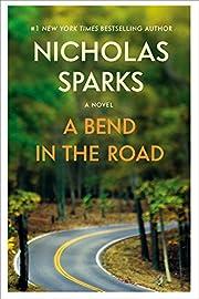 A Bend in the Road de Nicholas Sparks