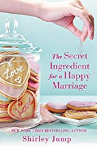 The Secret Ingredient for a Happy Marriage…