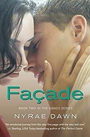 Facade (The Games Series) de Nyrae Dawn