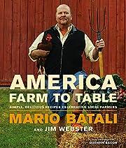 America--Farm to Table: Simple, Delicious…