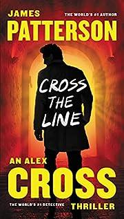 Cross the Line (Alex Cross) – tekijä:…