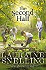 The Second Half: A Novel - Lauraine Snelling