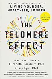 The Telomere Effect: A Revolutionary…